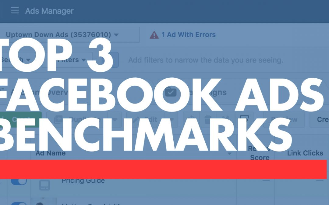 Top 3 Facebook Ad Benchmarks